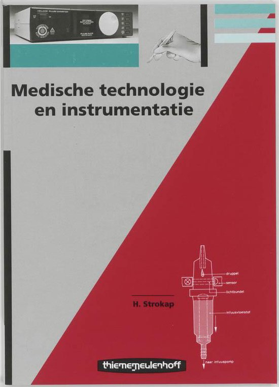 Medische technologie en instrumentatie - H. Strokap |