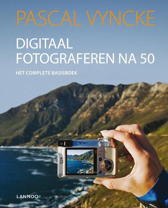 Digitale Fotografie En Film Na 50 - P. Vyncke |