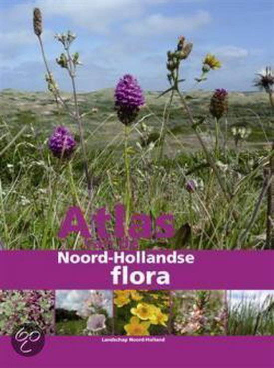 Atlas van de Noord-Hollandse flora - Landschap Noord-Holland |