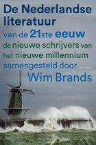 De Nederlandse literatuur van de 21ste eeuw. De nieuwe schrijvers van het nieuwe millennium