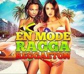 En Mode Ragga Reggaeton 2015
