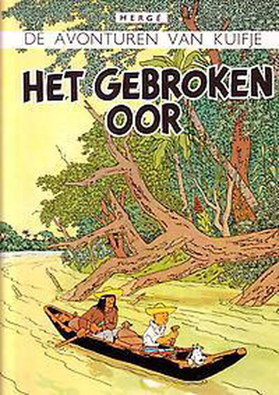 Kuifje facsimile kleur Hc06. het gebroken oor - Hergé |