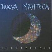 Nueva Manteca - Night people