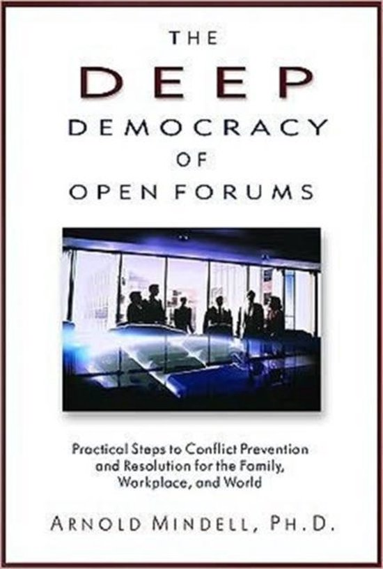 Deep Democracy of Open Forums
