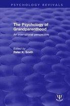 The Psychology of Grandparenthood
