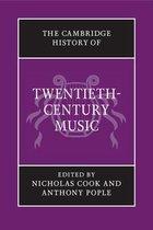 The Cambridge History of Twentieth-Century Music