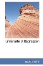 Criminalite Et R Pression