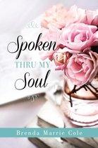 Spoken Thru My Soul