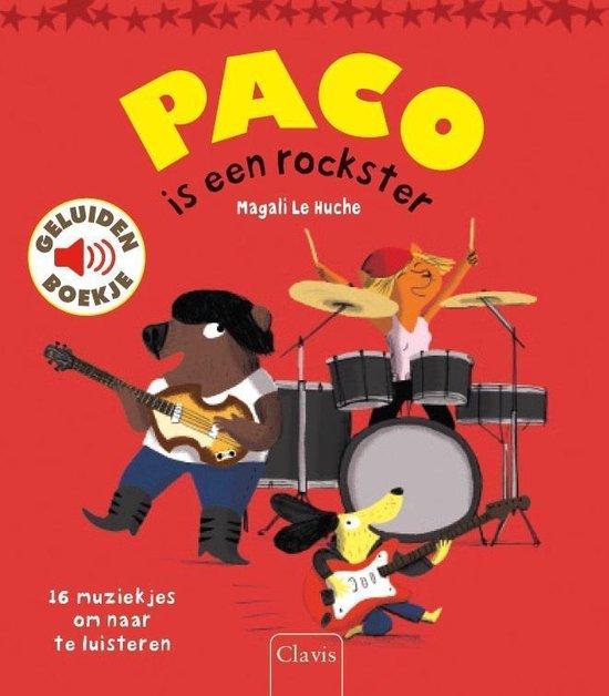 Boek cover Paco is een rockster van Magali le Huche (Hardcover)