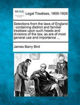 Selections from the Laws of England