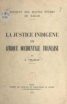 La justice indigène en Afrique occidentale française