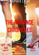 The Romance Chronicles Bundle (Books 1, 2, and 3)