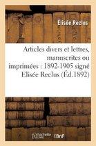 Articles divers et lettres, manuscrites ou imprimees 1892-1905