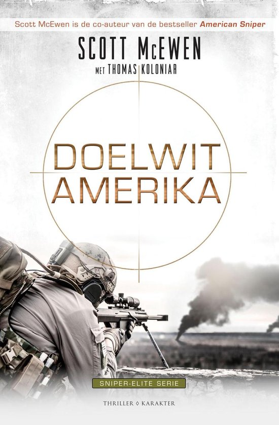 Sniper Elite-serie - Doelwit Amerika - Scott Mcewen |