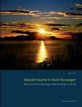 Wandertraume in Nord-Norwegen