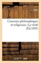 Causeries philosophiques et religieuses. La verite