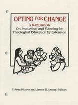 Opting for Change