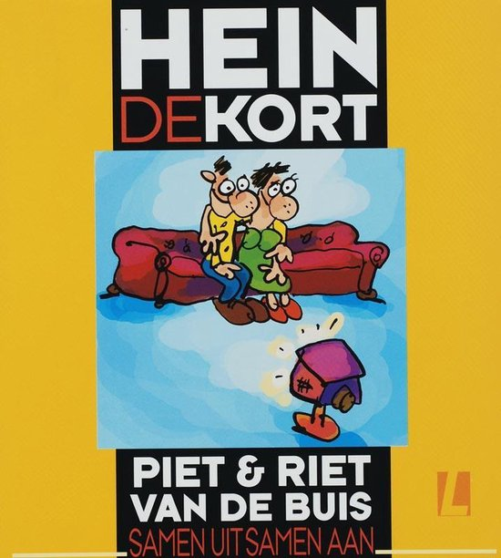 Piet & Riet van de Buis 2 - Samen uit samen aan - Hein de Kort  