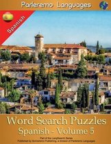 Parleremo Languages Word Search Puzzles Spanish - Volume 5