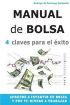 Manual de Bolsa - 4 Claves Para El Exito