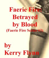 Faerie Fire: Betrayed by Blood