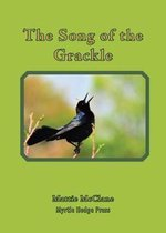 The Song of the Grackle