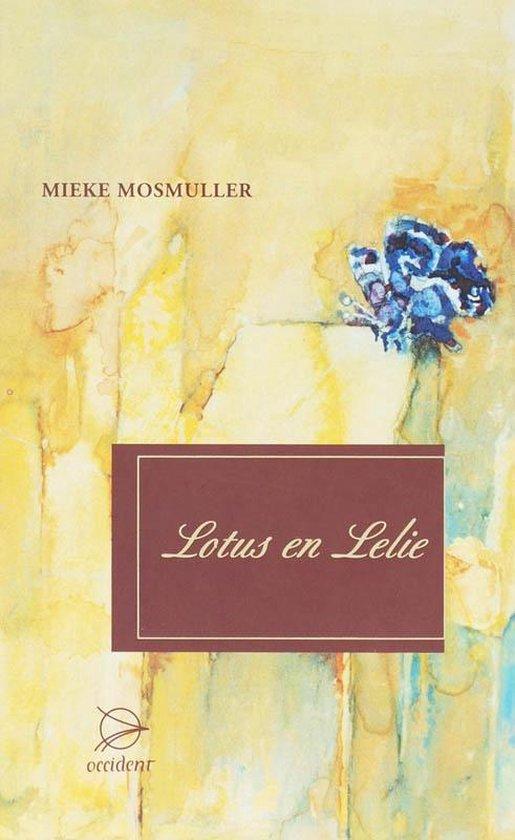 Lotus en lelie - Mieke Mosmuller |