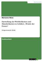 Darstellung der Weiblichkeiten und Männlichkeiten in Schillers 'Würde der Frauen'