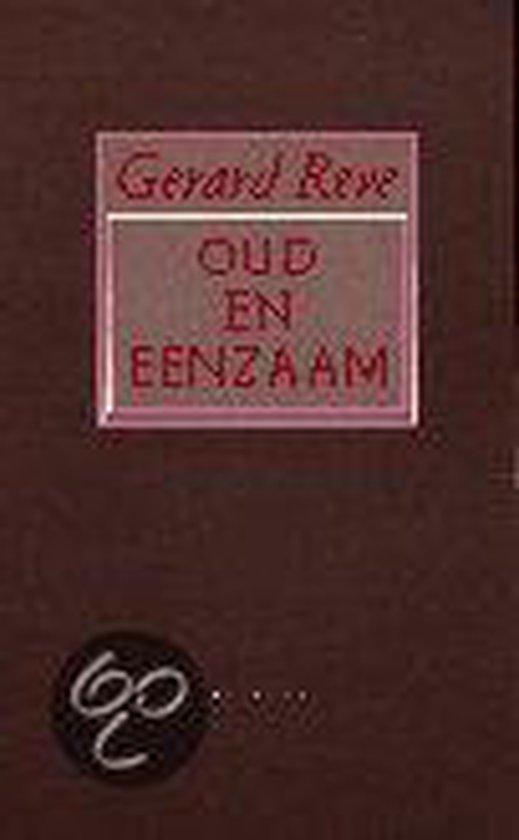 Oud En Eenzaam - Gerard Reve |