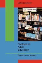 Dyslexia in Adult Education