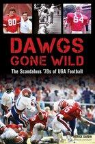 Dawgs Gone Wild