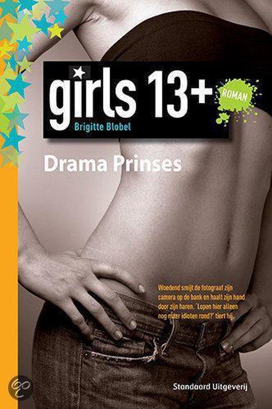 Girls only - Drama Prinses - B. Blobel |