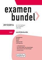 Examenbundel - 2013/2014 VWO Aardrijkskunde