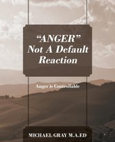 Anger Not a Default Reaction