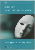 Leven Met Identiteitsproblemen