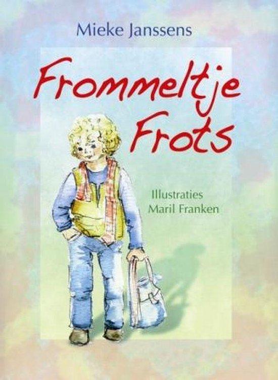 Frommeltje Frots - Mieke Janssens |
