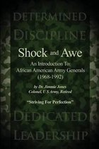 Shock and Awe: An Introduction To