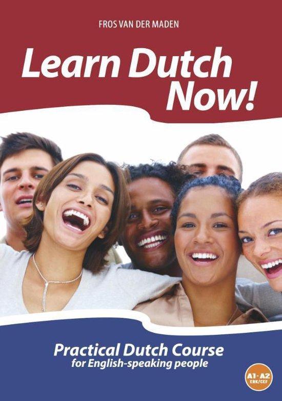 Learn Dutch now! - Fros van der Maden |