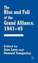 The Rise and Fall of the Grand Alliance, 1941-45