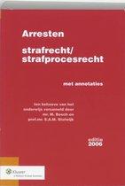 Arresten Strafrecht/Strafprocesrecht 2006