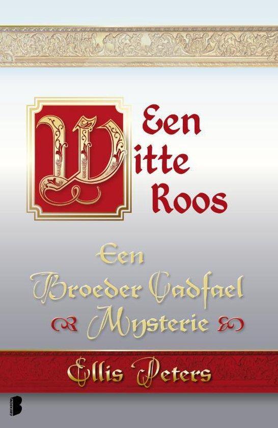 Een broeder Cadfael mysterie 13 - Een witte roos - Ellis Peters |
