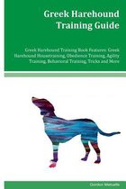 Greek Harehound Training Guide Greek Harehound Training Book Features