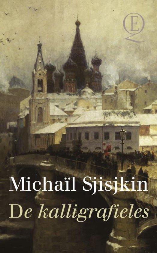 De kalligrafieles - Michail Sjisjkin |