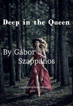 Deep in the Queen