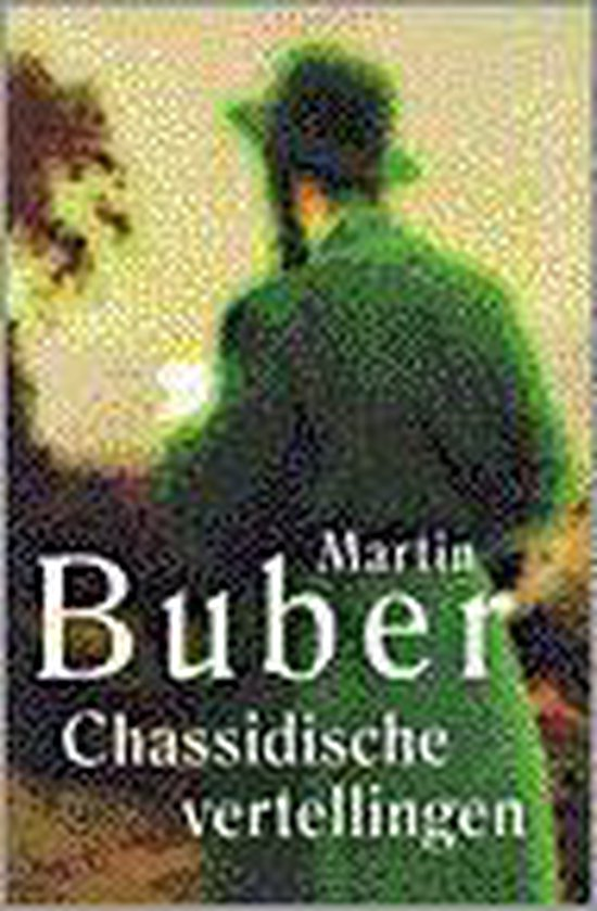 Chassidische Vertellingen Geb. - Martin Buber   Fthsonline.com