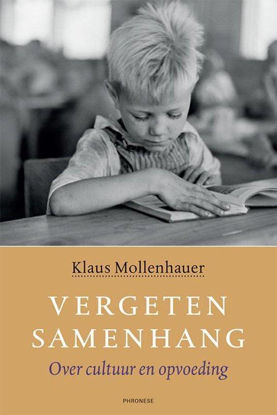 Vergeten samenhang - Klaus Mollenhauer |
