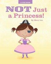 Not Just a Princess