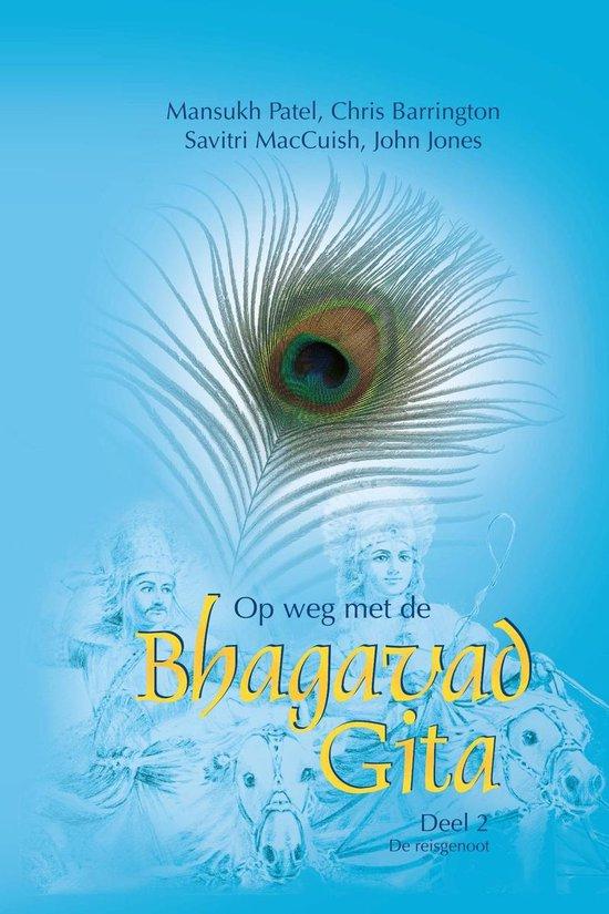 Op weg met de Bhagavad Gita - Mansukh Patel |