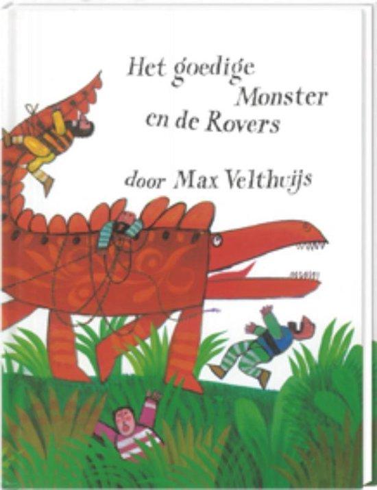 Het goedige monster en de rovers - Max Velthuijs  