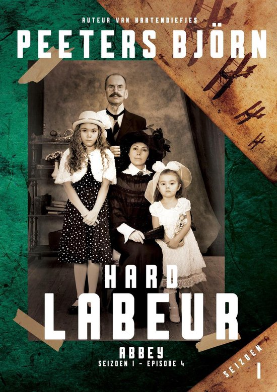 Abbey 4 - Abbey s01e04 - Hard Labeur - Bjorn Peeters pdf epub